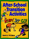 After-School Transition Activities