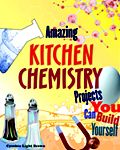 Amazing Kitchen Chemistry